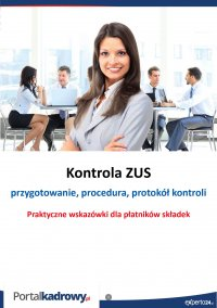 Kontrola ZUS- przygotowanie, procedura, protokół kontroli - Jakub Pioterek