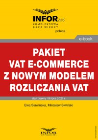 Pakiet VAT e-commerce z nowym modelem rozliczania VAT - Ewa Sławińska