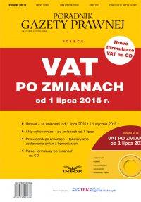 PODATKI 13 - VAT po zmianach od 1 lipca 2015 r - Opracowanie zbiorowe