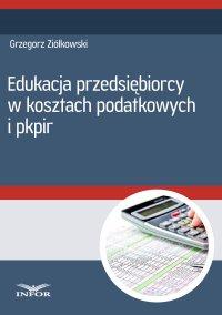Edukacja przedsiębiorcy w kosztach podatkowych i PKPiR - Grzegorz Ziółkowski