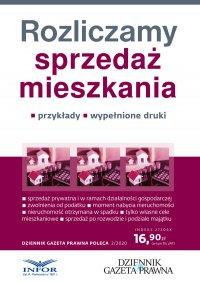 Rozliczamy sprzedaż mieszkania - Grzegorz Ziółkowski