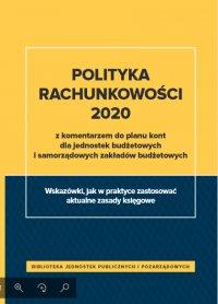 Polityka rachunkowości 2020 z komentarzem do planu kont dla jednostek budżetowych i samorządowych zakładów budżetowych - Izabela Świderek