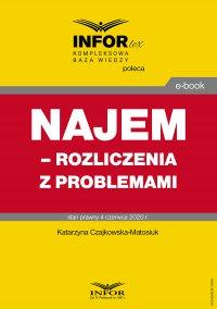 Najem – rozliczenia z problemami - Katarzyna Czajkowska-Matosiuk