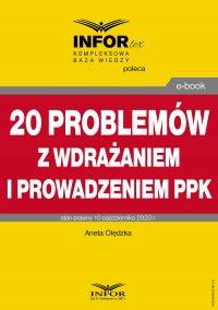 20 problemów z wdrażaniem i prowadzeniem PPK - Aneta Olędzka