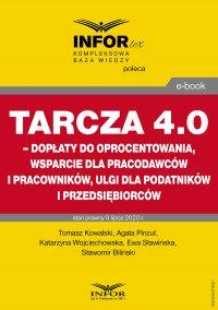 Tarcza 4.0 – dopłaty do oprocentowania, wsparcie dla pracodawców i pracowników, ulgi dla podatników i przedsiębiorców - Tomasz Kowalski