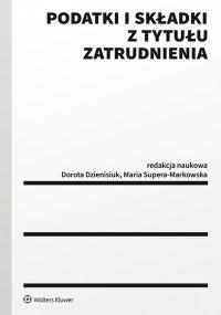Podatki i składki z tytułu zatrudnienia - Dorota Dzienisiuk