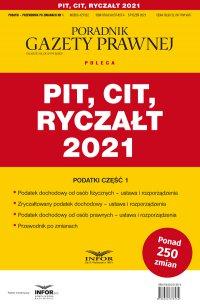 PIT, CIT, Ryczałt 2021 - Opracowanie zbiorowe