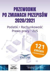 Przewodnik po zmianach przepisów 2020/2021 - Opracowanie zbiorowe
