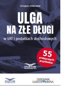 Ulga na złe długi - Grzegorz Ziółkowski