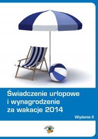 Świadczenie urlopowe i wynagrodzenie za wakacje 2014 - Dariusz Dwojewski