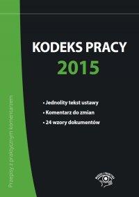 Kodeks pracy 2015 - Bożena Lenart