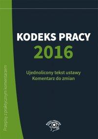 Kodeks Pracy 2016 - Katarzyna Wrońska-Zblewska