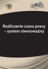 Rozliczanie czasu pracy - system równoważny - Szymon Sokolik
