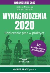 Wynagrodzenia 2020. Rozliczenia płac w praktyce.Wydanie lipiec 2020 - Izabela Nowacka