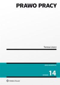 Prawo pracy - Teresa Liszcz