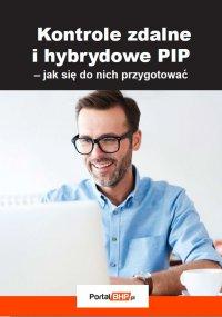 Kontrole zdalne i hybrydowe PIP – jak się do nich przygotować - Sebastian Kryczka