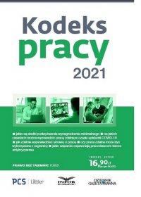 Kodeks Pracy 2021 - Sławomir Paruch