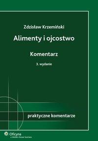 Alimenty i ojcostwo. Komentarz - Zdzisław Krzemiński