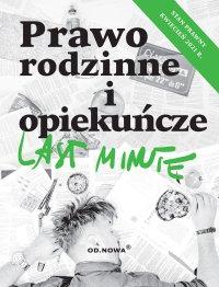 Last Minute. Prawo rodzinne i opiekuńcze - Anna Gólska