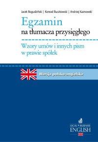 Egzamin na tłumacza przysięgłego. Wzory umów i innych pism w prawie spółek - Andrzej Kaznowski