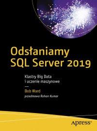 Odsłaniamy SQL Server 2019 - Bob Ward