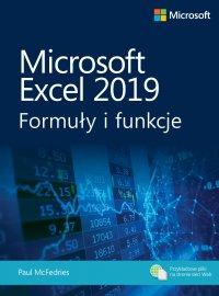 Microsoft Excel 2019: Formuły i funkcje - Paul McFedries