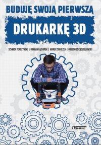 Buduję swoją pierwszą drukarkę 3D - Marek Smyczek