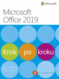 Microsoft Office 2019 Krok po kroku - Joan Lambert, Lambert Joan; Curtis Frye