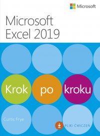 Microsoft Excel 2019. Krok po kroku - Curtis Frye