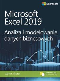 Microsoft Excel 2019. Analiza i modelowanie danych biznesowych - Wayne L. Winston