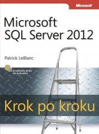 Microsoft SQL Server 2012 Krok po kroku - Patrick LeBlanc