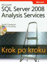 Microsoft SQL Server 2008 Analysis Services Krok po kroku - Scott L Cameron