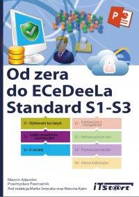 Od zera do ECeDeeLa Standard. S1-S3 - Marcin Adamiec