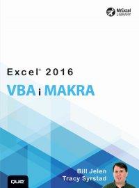Excel 2016 VBA i makra - Bill Jelen