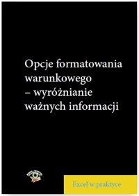 Opcje formatowania warunkowego – wyróżnianie ważnych informacji - Piotr Dynia