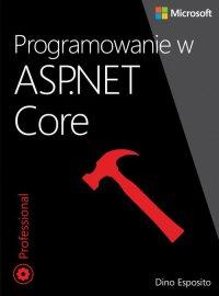 Programowanie w ASP.NET Core - Dino Esposito