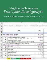 Excel tylko dlaksięgowych Zeszyt 2 - Magdalena Chomuszko