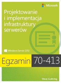 Egzamin 70-413 Projektowanie i implementacja infrastruktury serwerów - Ferrill Paul