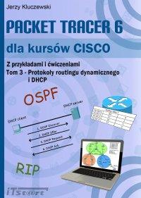 Packet Tracer 6 dla kursów CISCO TOM 3 - Jerzy Kluczewski