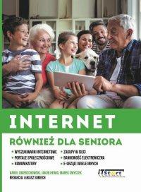 Internet również dla seniora - Marek Smyczek