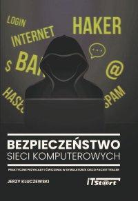 Bezpieczeństwo sieci komputerowych - Jerzy Kluczewski