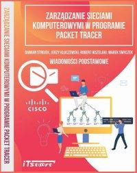 Zarządzanie sieciami komputerowymi w programie Packet Tracer - Marek Smyczek
