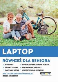 Laptop również dla seniora - Marek Smyczek