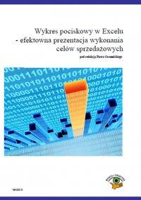 Wykres pociskowy w Excelu – efektowna prezentacja wykonania celów sprzedażowych - Piotr Dynia