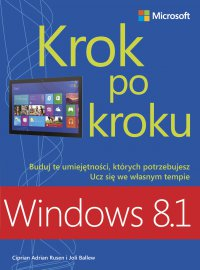 Windows 8.1 Krok po kroku - Rusen Ciprian Adrian And Ballew Joli