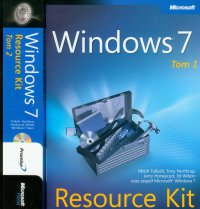 Windows 7 Resource Kit PL Tom 1 i 2 - Mitch Tulloch