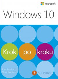 Windows 10 Krok po kroku - Joan Lambert