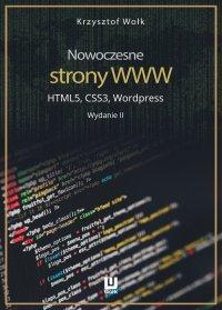 Nowoczesne strony WWW. HTML5, CSS3, Wordpress. Wydanie II - Krzysztof Wołk