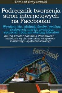 Podręcznik tworzenia stron internetowych na Facebooku - Tomasz Smykowski