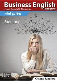 Mini guides: Memory - Opracowanie zbiorowe , George Sandford